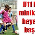 u11_mini_miniklerde_heyecan_basladi_h16763